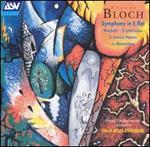 Bloch: Symphony in E flat; Macbeth; 2 Interludes; 3 Jewish Poems; In Memoriam
