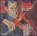 Bloch: Violin Sonatas