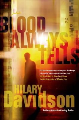 Blood Always Tells - Davidson, Hilary