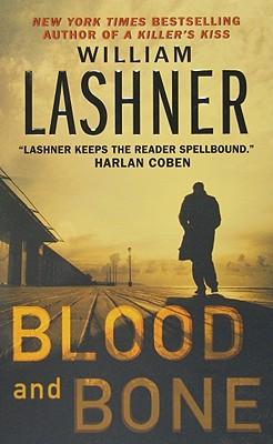 Blood and Bone - Lashner, William