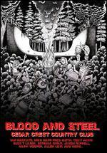 Blood and Steel, Cedar Crest Country Club