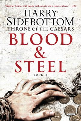Blood and Steel - Sidebottom, Harry