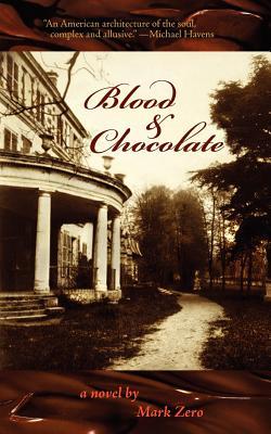 Blood & Chocolate - Zero, Mark