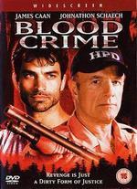 Blood Crime - William A. Graham