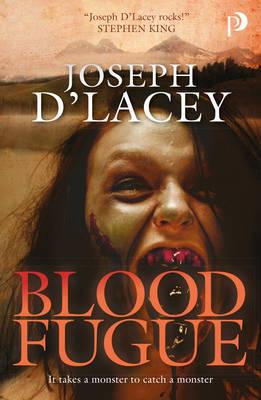 Blood Fugue - D'Lacey, Joseph