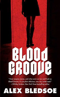 Blood Groove - Bledsoe, Alex