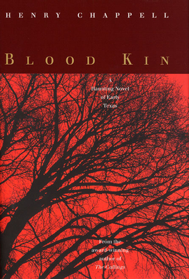 Blood Kin - Chappell, Henry C