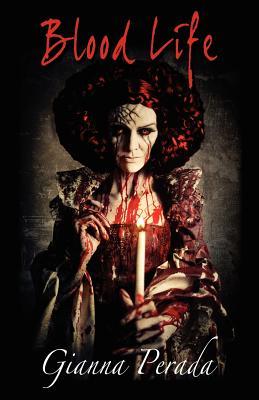Blood Life - Perada, Gianna