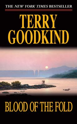 Blood of the Fold - Goodkind, Terry
