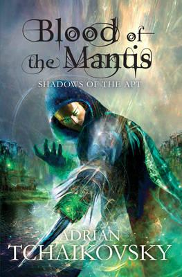 Blood of the Mantis - Tchaikovsky, Adrian