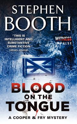Blood on the Tongue - Booth, Stephen, Professor