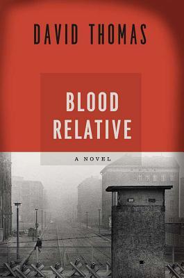 Blood Relative - Thomas, David
