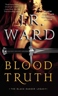 Blood Truth - Ward, J R