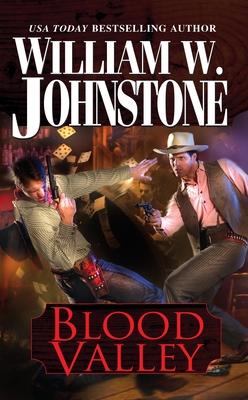 Blood Valley - Johnstone, William W.