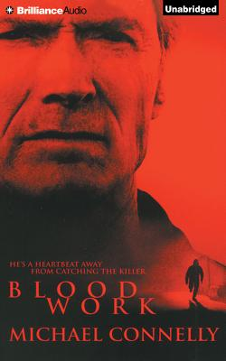 Blood Work - Connelly, Michael, and Hill, Dick (Read by)