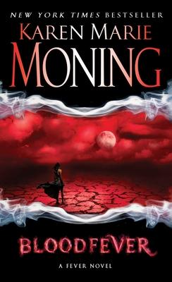 Bloodfever: Fever Series Book 2 - Moning, Karen Marie