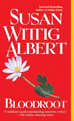 Bloodroot - Albert, Susan Wittig, Ph.D.