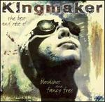Bloodshot and Fancy Free: The Best of Kingmaker