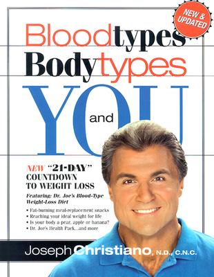 Bloodtypes Bodytypes and You - Christiano, Joseph, N.D., C.N.C.