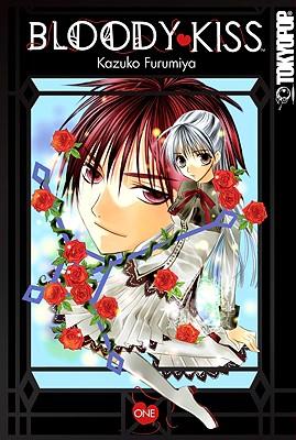 Bloody Kiss, Volume 1 - Furumiya, Kazuko