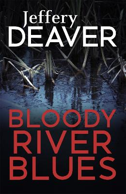Bloody River Blues - Deaver, Jeffery
