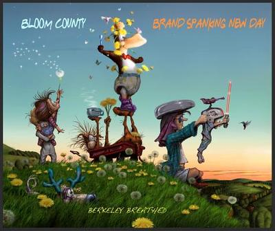 Bloom County: Brand Spanking New Day - Breathed, Berkeley
