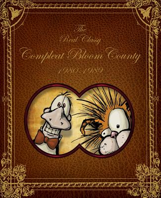 Bloom County: Real, Classy, & Compleat: 1980-1989 - Breathed, Berkeley