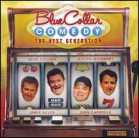 Blue Collar Comedy: The Next Generations - Various Artists