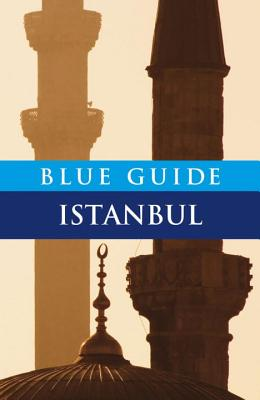 Blue Guide Istanbul - Freely, John