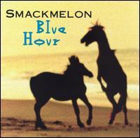 Blue Hour - Smackmelon