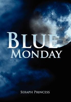 Blue Monday - Princess, Seraph