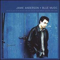 Blue Music - Jamie Anderson