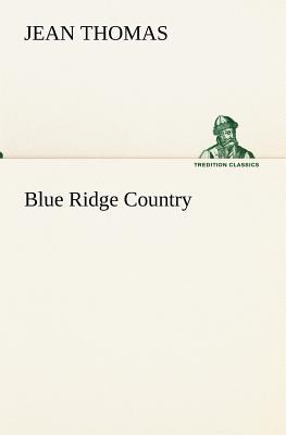 Blue Ridge Country - Thomas, Jean