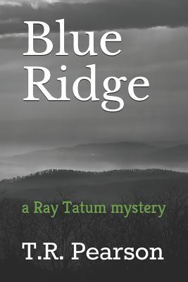 Blue Ridge - Pearson, T R