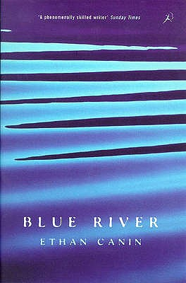 Blue River - Canin, Ethan
