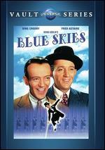 Blue Skies - Stuart Heisler
