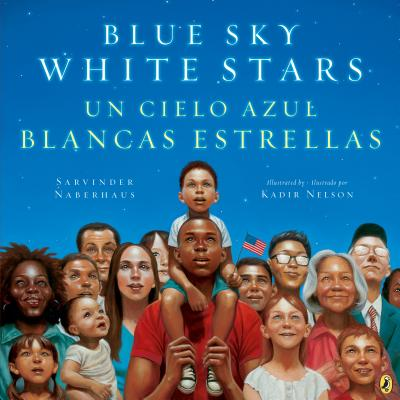Blue Sky White Stars Bilingual Edition - Naberhaus, Sarvinder, and Nelson, Kadir (Illustrator)