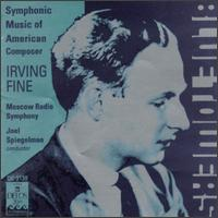 Blue Towers: Symphoniic Music fo American Composer Irving Fine - Tchaikovsky Symphony Orchestra of Moscow Radio; Joel Spiegelman (conductor)