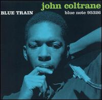 Blue Train [Expanded Edition] - John Coltrane