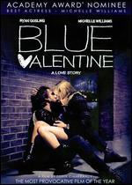 Blue Valentine - Derek Cianfrance