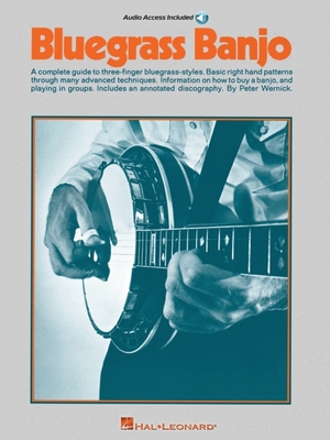 Bluegrass Banjo - Wernick, Peter, and Wernick, Pete (Editor)