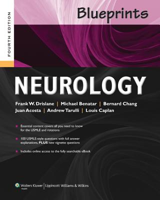 Blueprints Neurology - Drislane, Frank W., and Acosta, Juan, and Caplan, Louis R., Dr., M.D.