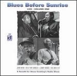 Blues Before Sunrise Live, Vol. 1