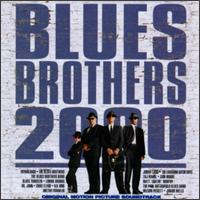 Blues Brothers 2000 - Original Soundtrack