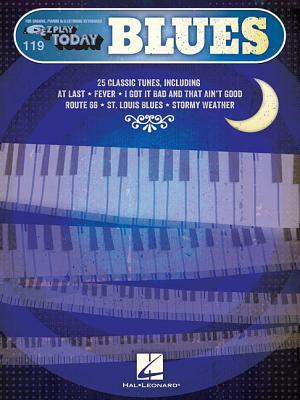 Blues: E-Z Play Today #119 - Hal Leonard Publishing Corporation (Creator)