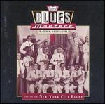 Blues Masters, Vol. 13: New York City Blues
