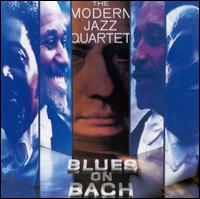 Blues on Bach - The Modern Jazz Quartet