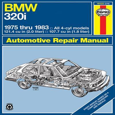 BMW 320i Manual: 1975-1983: '75-'83 - Haynes, John