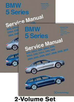 BMW 5 Series (E60, E61) Service Manual: 2004, 2005, 2006, 2007, 2008, 2009, 2010: 525i, 525xi, 528i, 528xi, 530i, 530xi, 535i, 535xi, 545i, 550i - Bentley Publishers