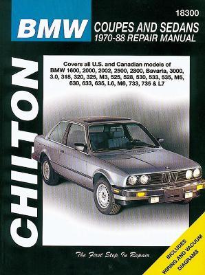 BMW Coupes and Sedans, 1970-88 - Chilton Automotive Books, and The Nichols/Chilton